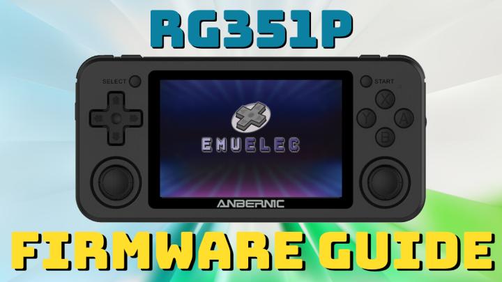 RG351P EmuELEC FirmwareGuide