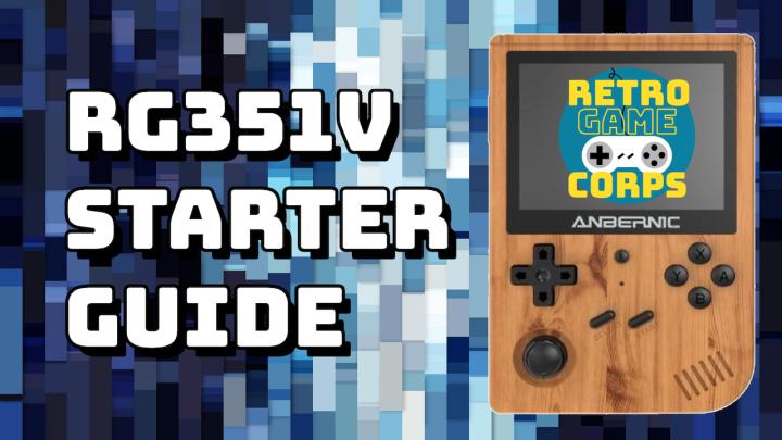 RG351V Starter Guide