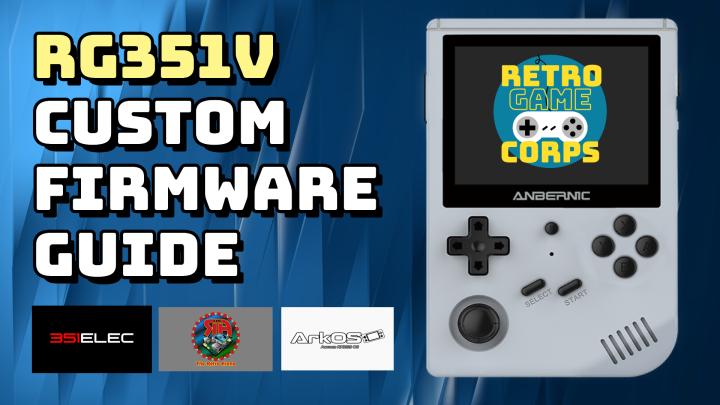 RG351V Custom Firmware Guide (351ELEC, ArkOS,TheRA)