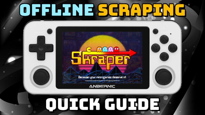 Quick Guide: Skraper for Retro HandheldDevices